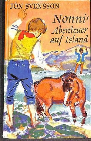 Nonnis Abenteuer auf Island Reise- und Abenteuergeschichten von Jón Svensson mit ...