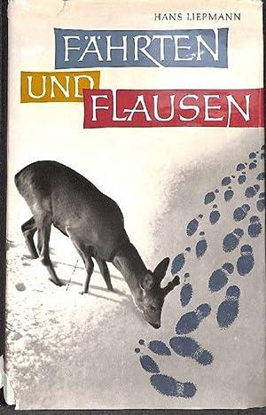 Fährten und Flausen jagdliche und andere Bekenntnisse eines jungen Jägers von Hans ...