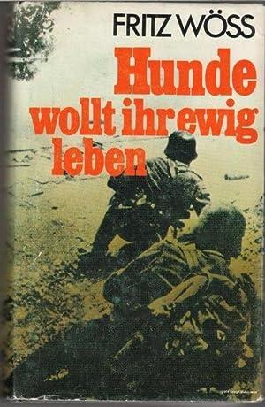 Hunde wollt Ihr ewig leben das Grauen von Stalingrad im 2. Weltkrieg ein autobiographischer Bericht...