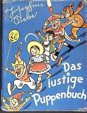 Das lustige Puppenbuch - eine heitere Geschichte aus dem Puppenland von Josephine Siebe mit 5 ...