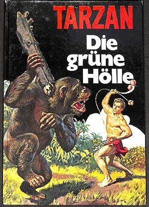 Tarzan 1 Abenteuer mit und um Tarzan die grüne Hölle von Jesse Fox mit Illustrationen von...