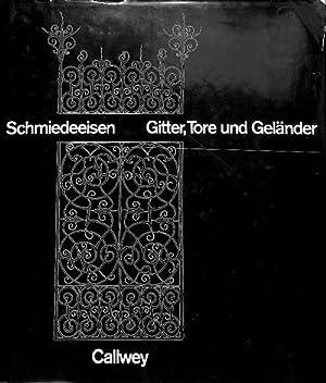 Schmiedeeisen Gitter, Tore und Geländer: Baur-Heinhold, Margarete