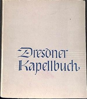 Dresdner Kapellenbuch 1548.-1948 herausgegeben Günter Hausswald mit abbildungen,schriftst&uuml...