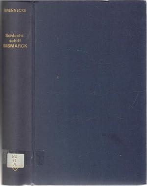 Schlachtschiff Bismarck ein Bericht von Jochen Brennecke. Hrsg. im Auftr. d. US Naval Inst. ...