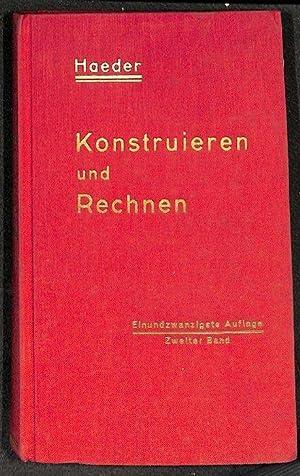 Konstruieren und Rechnen für Studium und Praxis Band 2. BEISPIELE AUS DEM ALLGEMEINEN ...