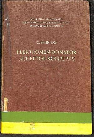 Elektronen-Donator-Acceptor-Komplexe Molekülverbindungen und Koordinationsverbindungen in ...
