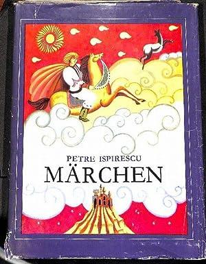 Märchen die schönsten rumänischen Märchen erzählt von Petre Ispirescu mit ...