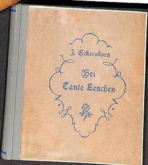 Bei Tante Lenchen neue Geschichten ,Märchen und Gedichte von Joseph Eckerskorn mit Bildern von...