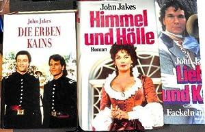 Fackeln im Sturm; Die Erben Kains;Liebe und Krieg;Himmel und Hölle eine Triologie über ...