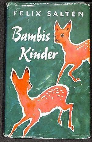Bambis kinder eine Familie im Walde von: Felix Salten