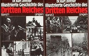 Illustrierte Geschichte des Dritten Reiches zwei Bände eine Dokumentation von Kurt Zentner ...