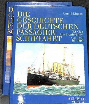 Die Geschichte der deutschen Passagierschiffahrt eine DOKUMENTATION von Arnold Kludas mit ...