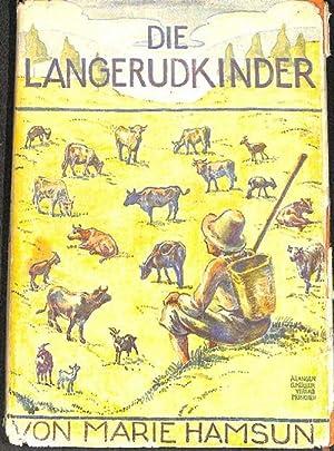 Die Langerudkinder im Sommer eine Erzählung von Marie Hamsun, mit 4 farbigen Vollbildern und ...