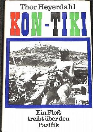 Kon Tiki Ein Floß treibt über den: Heyerdahl, Thor