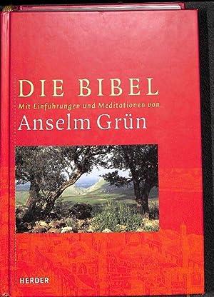 Die Bibel: Aus der Heiligen Schrift des Alten und Neuen Bundes mit Einführungen und ...