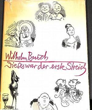 Wilhelm Busch Werke Dieses war der erste Streich, mit einem Aufsatz von Friedrich Möbius und ...