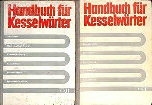 Handbuch für Kesselwärter Band I Grundbegriffe, Brennstoffe, Verbrennung, Feuerungen und ...