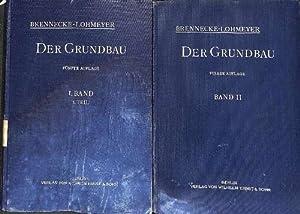 Der Grundbau 2 Bände Teil 1. Baugrund mit 163 Textzeichnungen Teil 2 Pfahlrostgründung,...