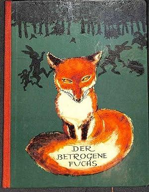 Der betrogene Fuchs eine Bilderbuchgeschichte von Walter Krumbach mit Zeichnungen von Veronika ...