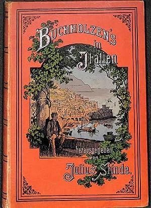 Buchholzens in Italien Reiseabenteuer der Wilhelmine Buchholz von Julius Stinde: Stinde, Julius