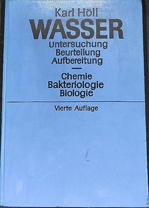 Wasser Untersuchung Beurteilung aufbereitung Chemie Bakterologie Biologie: Dr. phil. KARL H�LL