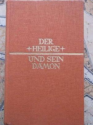 Der Heilige und sein Dämon das Leben des armen Pfarrers von Ars von Wilhelm Hünermann: ...