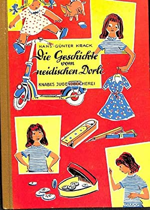 Die Geschichte vom neidischen Dorle eine Mädchenerzählung von Hans-Günter Krack mit ...