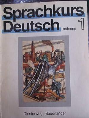 Sprachkurs Deutsch 1.- Unterrichtswerk für Erwachsene/ Neufassung: Häussermann, U; Woods,