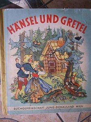 Hänsel und Gretel -ein Märchenbuch von den: Brüder Grimm und
