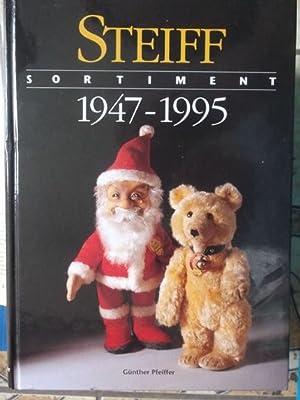 Steiff Sortiment 1947-1995 . Vom geliebten Spielzeug: Pfeiffer, Günther