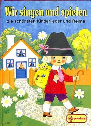 Wir singen und spielen, die schönsten Kinderlieder und Reime von Edith Jentner mit schönen ILlustrationen