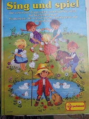 Sing und spiel - Die schönsten Fingerspiele und Kniereiterverse mit Spielanleitungen, Kinderlieder mit bunten Noten, Abzählreime und Abendlieder - ein Bilderbuch zum Betrachten, Nachsagen, Singen und Spielen in Familie, Kindergarten und Grundsch