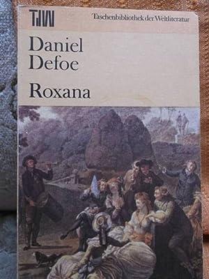 Roxana - Aus dem Englischen übersetzt von: Defoe, Daniel