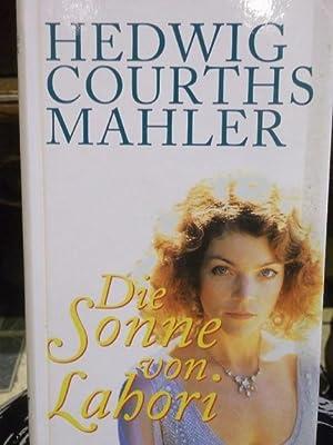Die Sonne von Lahori: Courths-Mahler, Hedwig