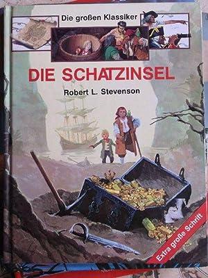 Die Schatzinsel - Die großen Klassiker für: Robert L. Stevenson;