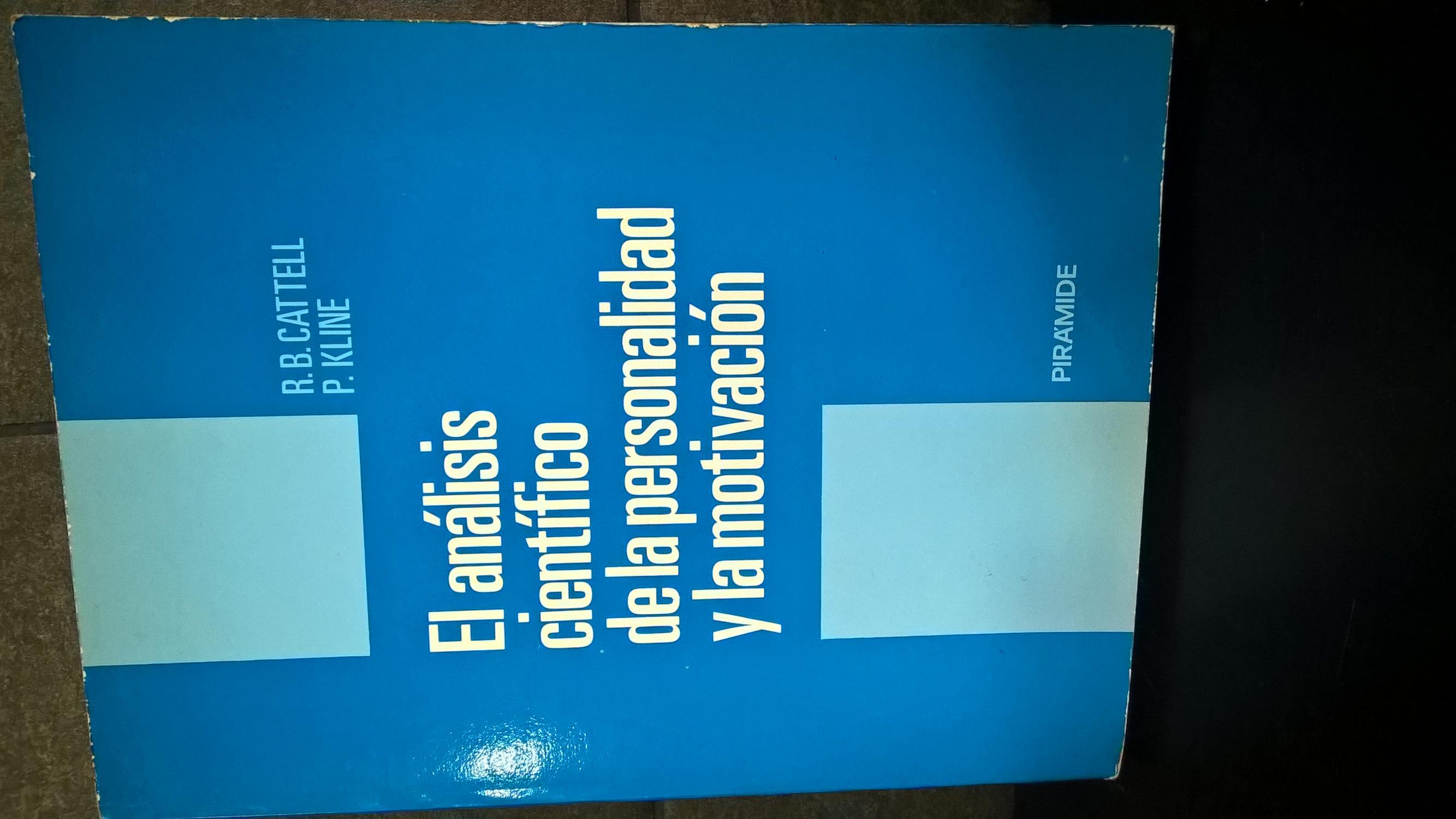 El analisis cientifico de la personalidad y la motivacion - Raymond Bernard Cattell; P Kline