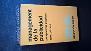 Management de la publicidad. PERSPECTIVAS PRACTICAS. TOMO: David A. Aaker