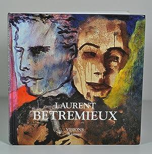 Laurent Betremieux : Peintures 1982-1994: BETREMIEUX Laurent -