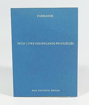 Petit livre des regards privilégiés: FASSIANOS Alekos