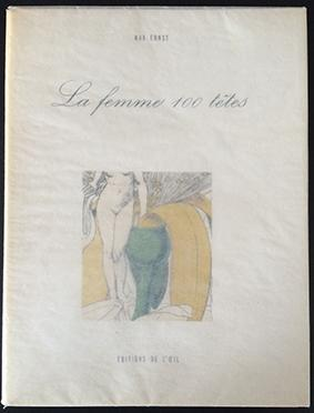 La femme 100 têtes: Max Ernst