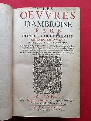 Les oeuvres. Revues & corrigées en plusieurs: PARE, Ambroise (1509-1590).