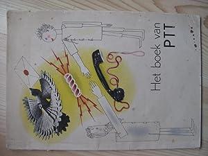 Het boek van PTT.: ZWART, Piet.