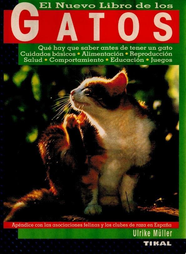 El nuevo libro de los Gatos - Tikal Ediciones S A
