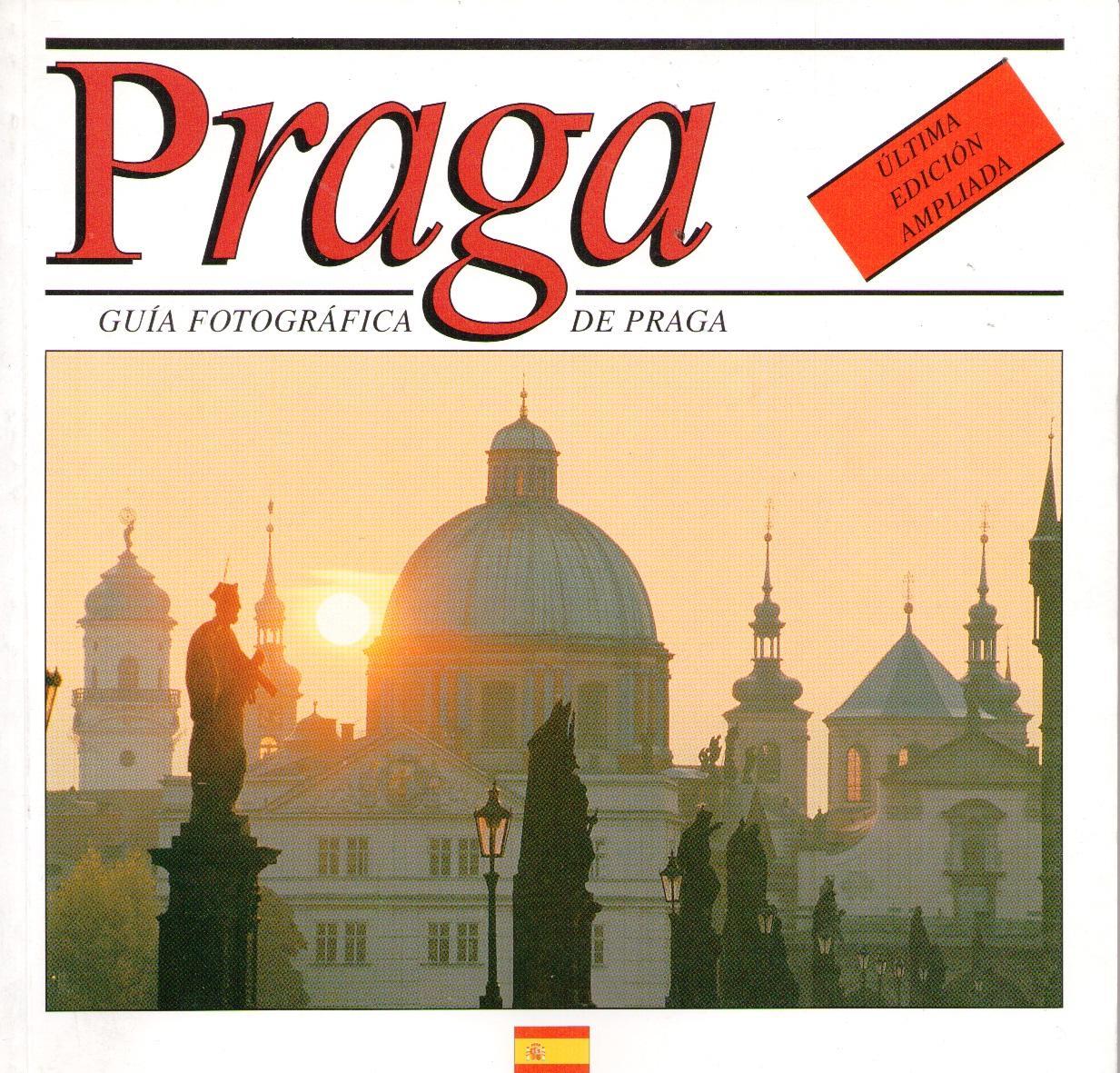 PRAGA. GUÍA FOTOGRÁFICA DE PRAGA - HANA BILKOVÁ