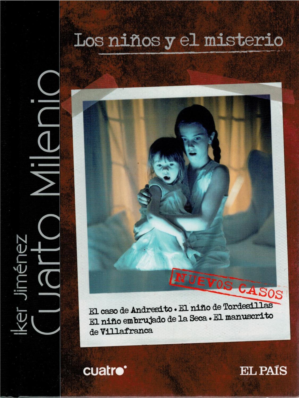 Los niños y el misterio. Cuarto milenio (con DVD) de Iker Jiménez ...