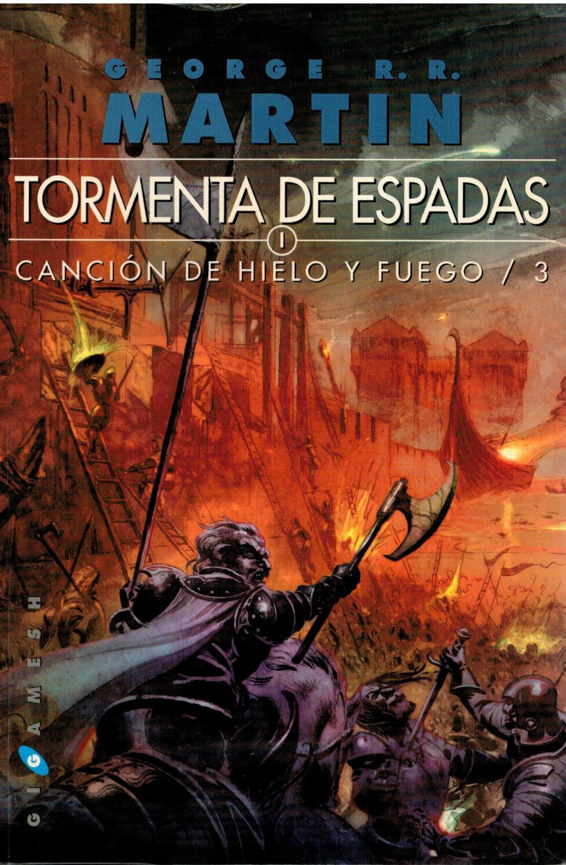 Tormenta de espadas I (1): Canción de hielo y fuego / 3 (