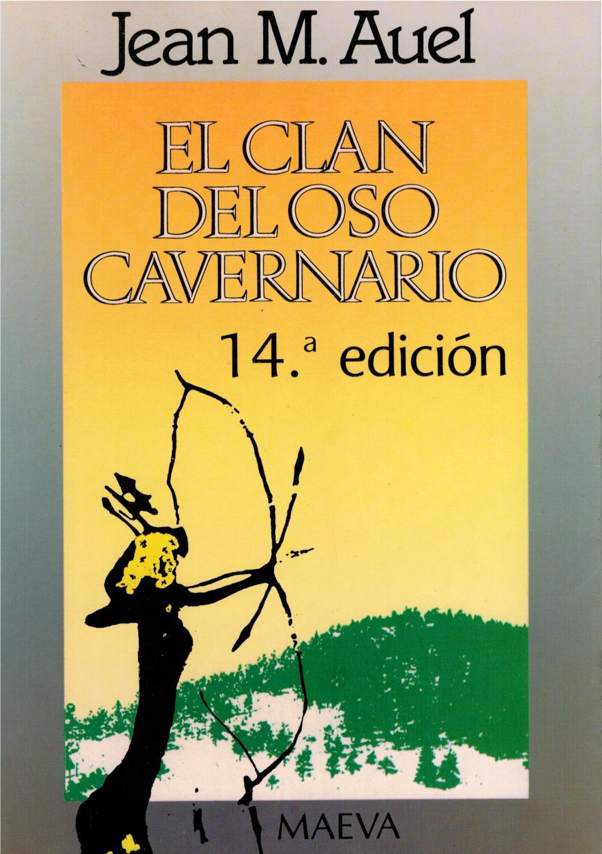 El clan del oso cavernario (Hijos De La Tierra): Jean Auel