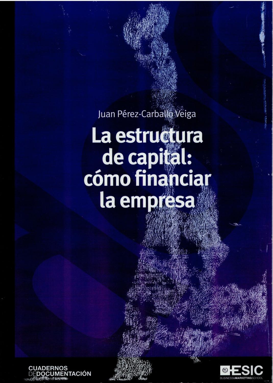 Estructura De Capital Como Financiar La Empresa Cuadernos