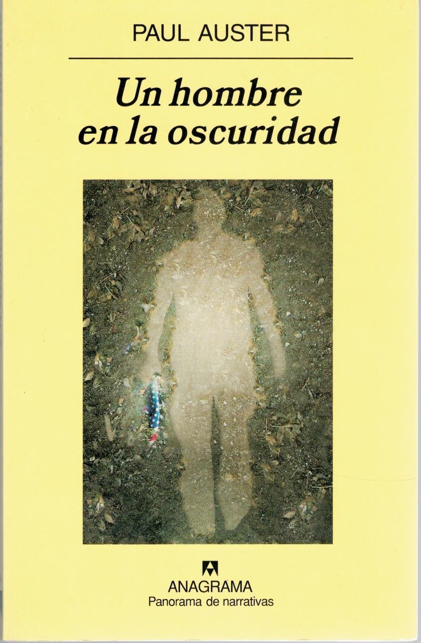 UN HOMBRE EN LA OSCURIDAD - Paul Auster