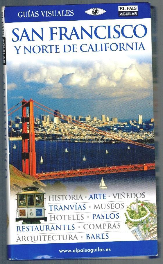 SAN FRANCISCO Y NORTE DE CALIFORNIA (Guías visuales) - VVAA